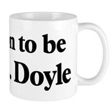 Soon to be Mrs. Doyle Mug