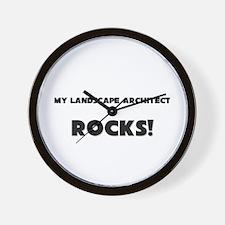 MY Landscape Architect ROCKS! Wall Clock