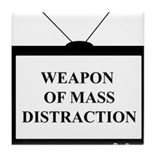 Weapon of Mass Distraction Tile Coaster
