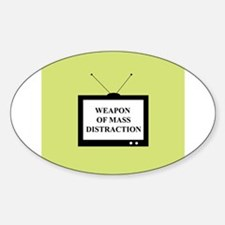Weapon of Mass Distraction Oval Decal