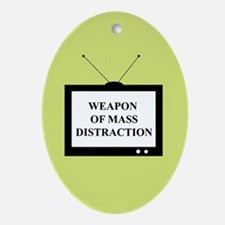 Weapon of Mass Distraction Oval Ornament