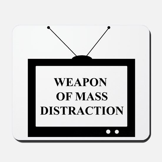 Weapon of Mass Distraction Mousepad