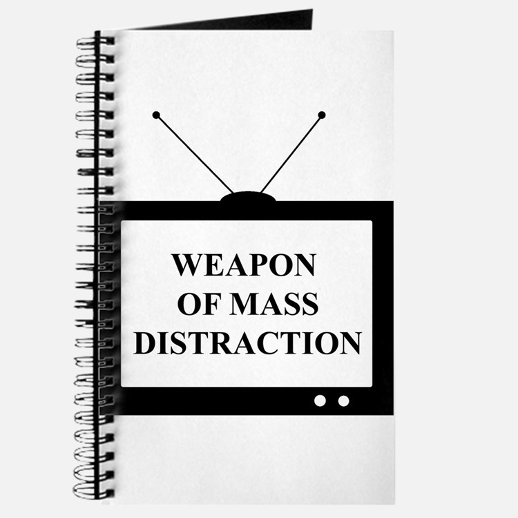 Weapon of Mass Distraction Journal