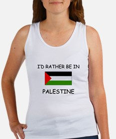 I'd rather be in Palestine Women's Tank Top