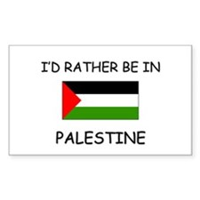 I'd rather be in Palestine Rectangle Decal