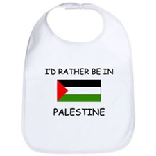 I'd rather be in Palestine Bib