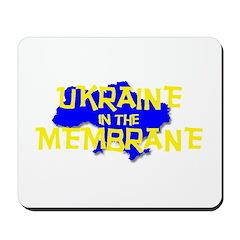 Ukraine in the Membrane Mousepad