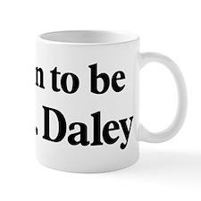 Soon to be Mrs. Daley Mug