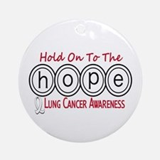 HOPE Lung Cancer 6 Ornament (Round)