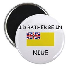 I'd rather be in Niue Magnet