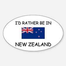 I'd rather be in New Zealand Oval Decal