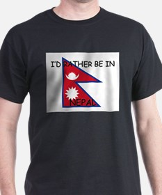 I'd rather be in Nepal T-Shirt