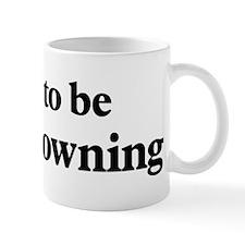 Soon to be Mrs. Browning Mug