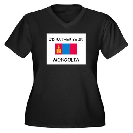 I'd rather be in Mongolia Women's Plus Size V-Neck