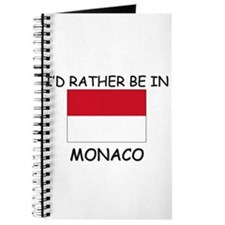 I'd rather be in Monaco Journal