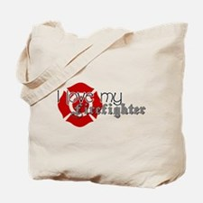 Cute Firefighters girlfriend Tote Bag