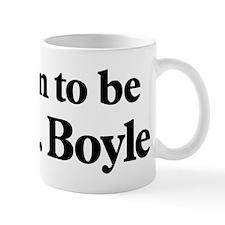 Soon to be Mrs. Boyle Mug