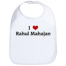 I Love Rahul Mahajan Bib