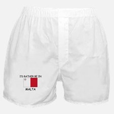 I'd rather be in Malta Boxer Shorts