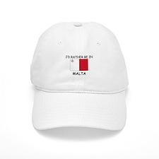 I'd rather be in Malta Baseball Baseball Cap