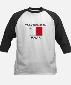 I'd rather be in Malta Tee