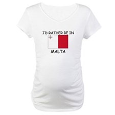 I'd rather be in Malta Shirt