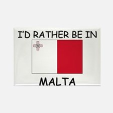 I'd rather be in Malta Rectangle Magnet