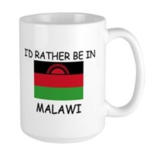 I'd rather be in Malawi Mug