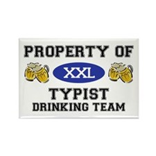Property of Typist Drinking Team Rectangle Magnet