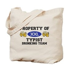 Property of Typist Drinking Team Tote Bag