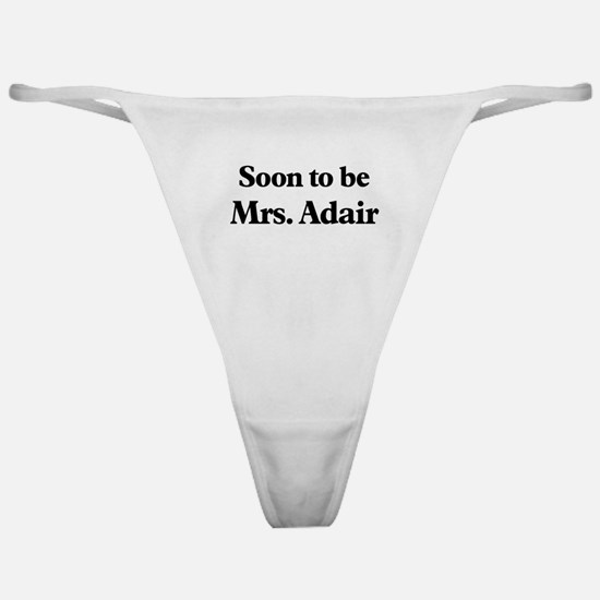 Soon to be Mrs. Adair Classic Thong