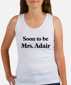 Soon to be Mrs. Adair Women's Tank Top