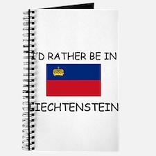 I'd rather be in Liechtenstein Journal