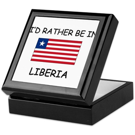 I'd rather be in Liberia Keepsake Box