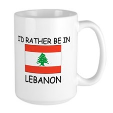 I'd rather be in Lebanon Mug