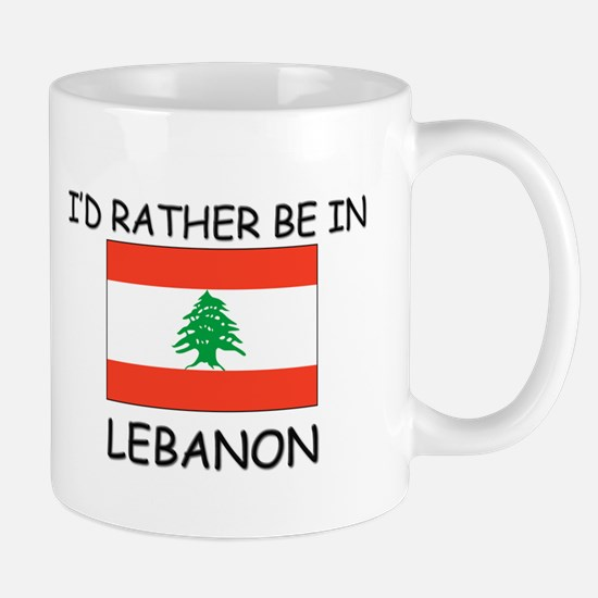 I'd rather be in Lebanon Mug