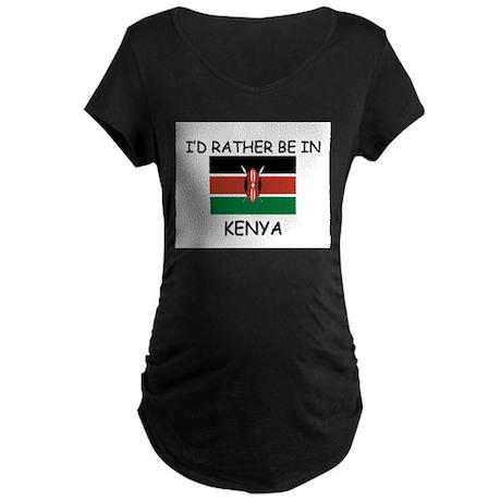I'd rather be in Kenya Maternity Dark T-Shirt