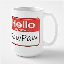 Hello, My name is PawPaw Mug