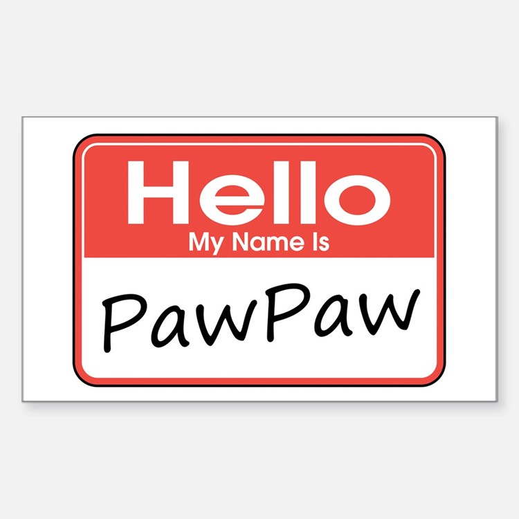 Hello, My name is PawPaw Rectangle Decal