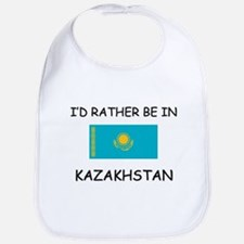 I'd rather be in Kazakhstan Bib