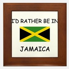 I'd rather be in Jamaica Framed Tile