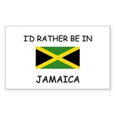 I'd rather be in Jamaica Rectangle Decal