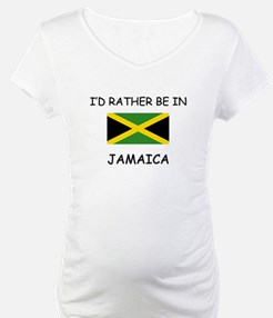 I'd rather be in Jamaica Shirt