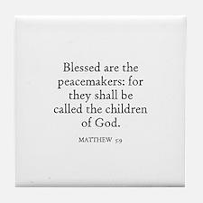 MATTHEW  5:9 Tile Coaster