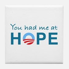 You had me at Hope Tile Coaster