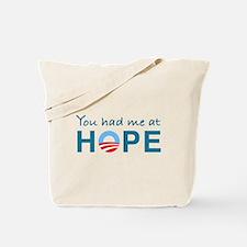 You had me at Hope Tote Bag