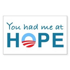You had me at Hope Rectangle Decal