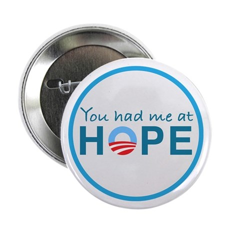 """You had me at Hope 2.25"""" Button (10 pack)"""