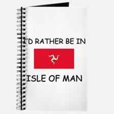 I'd rather be in Isle Of Man Journal