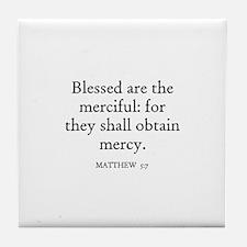 MATTHEW  5:7 Tile Coaster